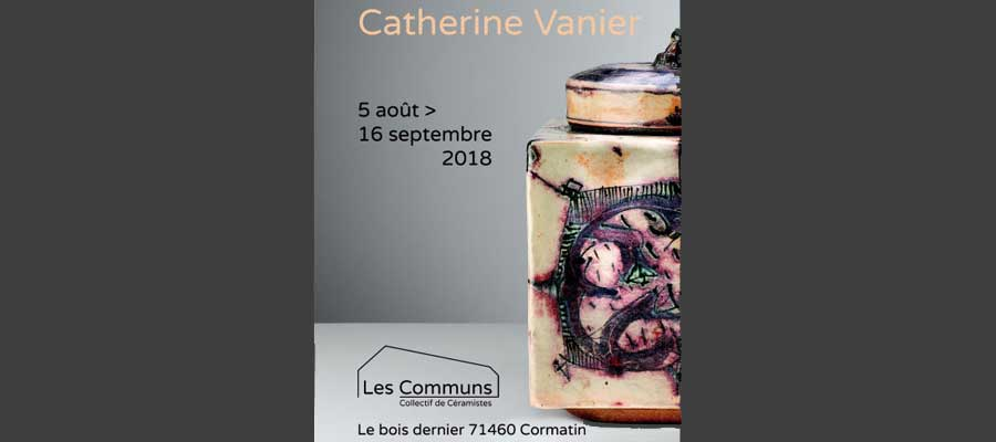 Les Communs Catherine Vanier ceramics and drawings from 5th August to 16th September 2018