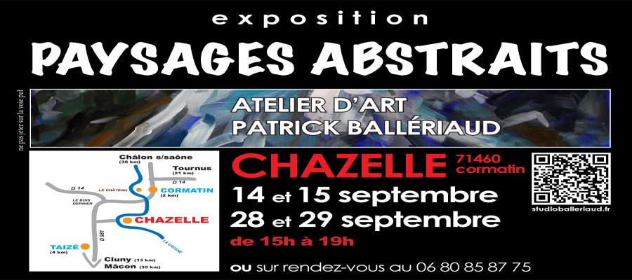Art exhibition Abstract Landscapes Patrick Ballériaud 14 & 15 september and 28 & 29 september